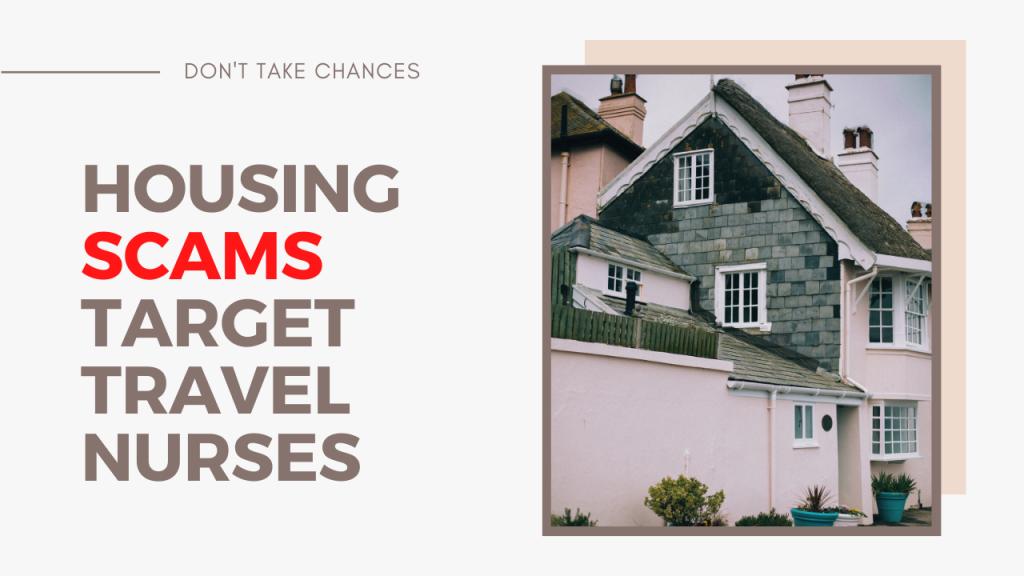 Housing Scams That Target Travel Nurses